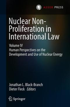 Couverture de l'ouvrage Nuclear Non-Proliferation in International Law - Volume IV