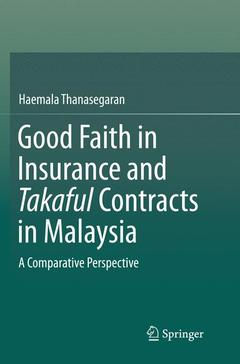 Couverture de l'ouvrage Good Faith in Insurance and Takaful Contracts in Malaysia