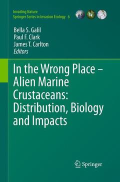 Couverture de l'ouvrage In the wrong place - alien marine crustaceans (series: invading nature springer series in invasion ecology)
