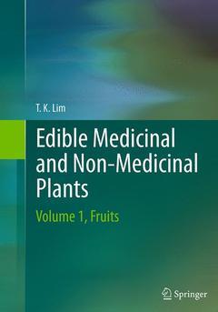 Couverture de l'ouvrage Edible medicinal and non-medicinal plant Volume 1: Fruits