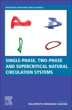 Couverture de l'ouvrage Single-phase, Two-phase and Supercritical Natural Circulation Systems