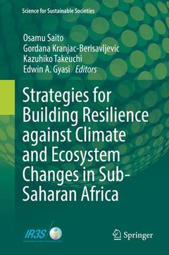 Couverture de l'ouvrage Strategies for Building Resilience against Climate and Ecosystem Changes in Sub-Saharan Africa