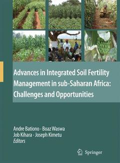 Cover of the book Advances in integrated soil fertility management in sub-saharan Africa: Challenges & opportunities