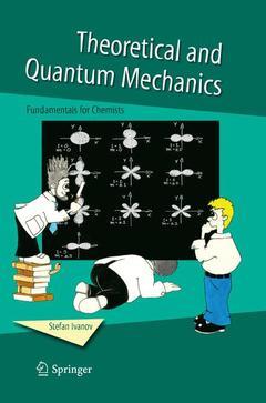 Couverture de l'ouvrage Theoretical & quantum mechanics