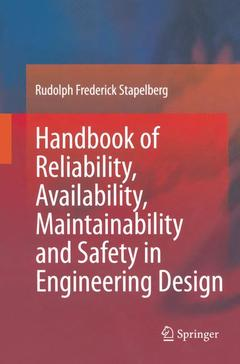 Couverture de l'ouvrage Handbook of reliability, availability, maintainability & safety in engineering design