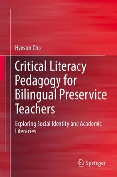 Couverture de l'ouvrage Critical Literacy Pedagogy for Bilingual Preservice Teachers