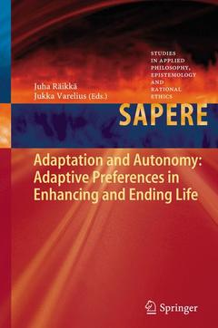 Couverture de l'ouvrage Adaptation and Autonomy: Adaptive Preferences in Enhancing and Ending Life
