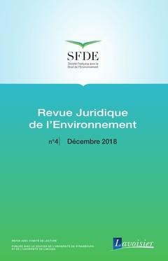 Couverture de l'ouvrage Revue Juridique de l'Environnement N° 4 - Décembre 2018