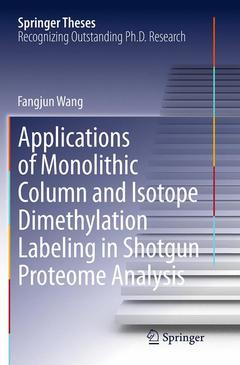 Cover of the book Applications of Monolithic Column and Isotope Dimethylation Labeling in Shotgun Proteome Analysis