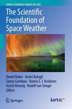 Cover of the book The Scientific Foundation of Space Weather