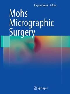 Couverture de l'ouvrage Mohs micrographic surgery