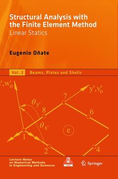 Couverture de l'ouvrage Structural analysis with the finite element method linear statics. Vol. 2: Beams, plates & shells