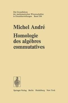 Couverture de l'ouvrage Homologie des algebres commutatives