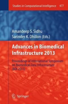 Couverture de l'ouvrage Advances in Biomedical Infrastructure 2013