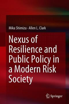 Cover of the book Nexus of Resilience and Public Policy in a Modern Risk Society