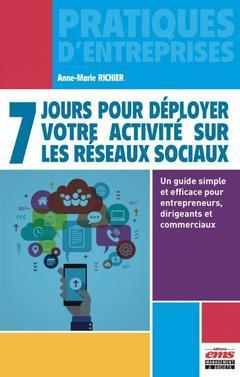 Couverture de l'ouvrage 7 jours pour déployer votre activité sur les réseaux sociaux
