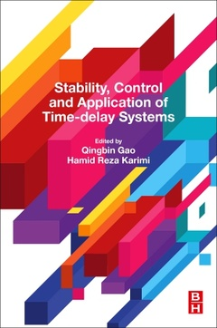 Cover of the book Stability, Control and Application of Time-delay Systems