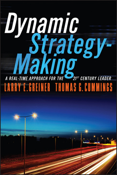 Couverture de l'ouvrage Dynamic Strategy-Making: A Real-Time Approach for the 21st Century Leader