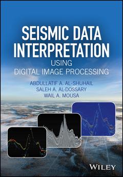 Couverture de l'ouvrage Seismic Data Interpretation using Digital Image Processing