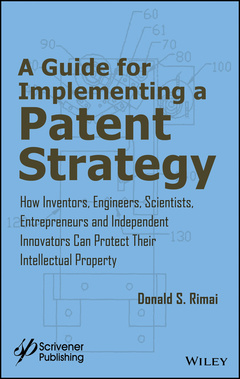 Couverture de l'ouvrage A Guide for Implementing a Patent Strategy