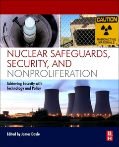 Couverture de l'ouvrage Nuclear Safeguards, Security, and Nonproliferation