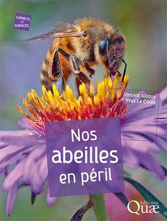 Couverture de l'ouvrage Nos abeilles en péril