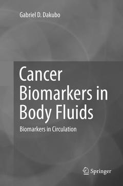Couverture de l'ouvrage Cancer Biomarkers in Body Fluids