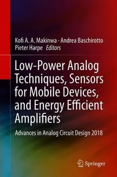 Cover of the book Low-Power Analog Techniques, Sensors for Mobile Devices, and Energy Efficient Amplifiers