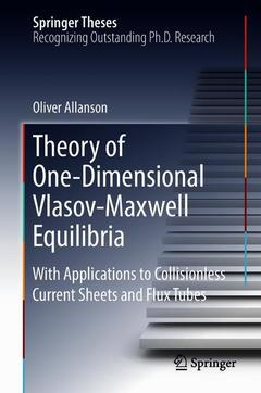 Couverture de l'ouvrage Theory of One-Dimensional Vlasov-Maxwell Equilibria