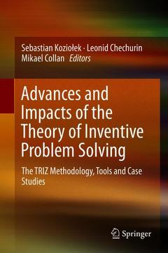 Couverture de l'ouvrage Advances and Impacts of the Theory of Inventive Problem Solving