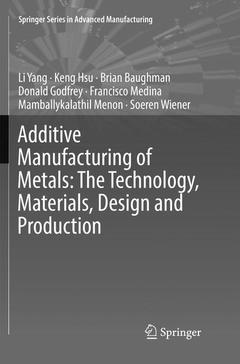 Cover of the book Additive Manufacturing of Metals : The Technology, Materials, Design and Production