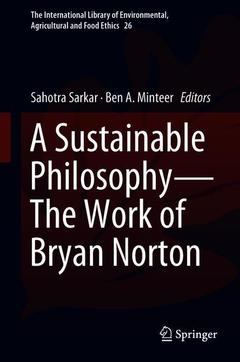 Couverture de l'ouvrage A Sustainable Philosophy—The Work of Bryan Norton