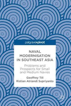Couverture de l'ouvrage Naval Modernisation in Southeast Asia