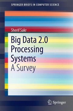 Couverture de l'ouvrage Big Data 2.0 Processing Systems