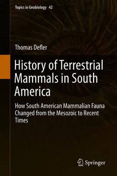 Couverture de l'ouvrage History of Terrestrial Mammals in South America