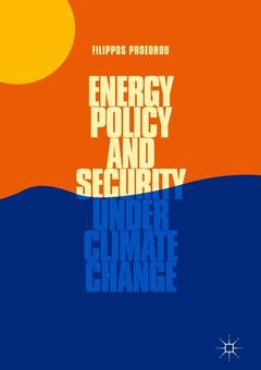 Couverture de l'ouvrage Energy Policy and Security under Climate Change