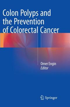 Couverture de l'ouvrage Colon Polyps and the Prevention of Colorectal Cancer