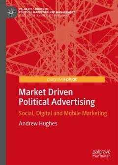 Couverture de l'ouvrage Market Driven Political Advertising