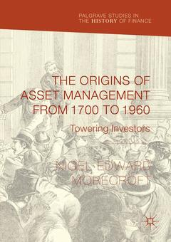 Couverture de l'ouvrage The Origins of Asset Management from 1700 to 1960