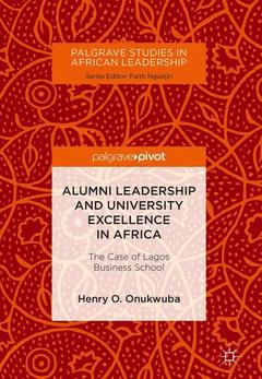 Couverture de l'ouvrage Alumni Leadership and University Excellence in Africa