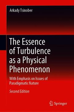 Cover of the book The Essence of Turbulence as a Physical Phenomenon