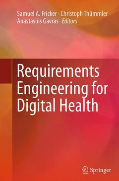 Couverture de l'ouvrage Requirements Engineering for Digital Health and Care