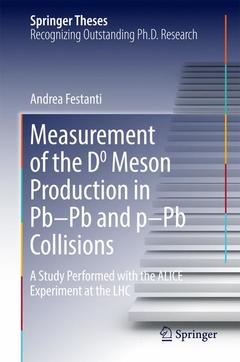 Couverture de l'ouvrage Measurement of the D0 Meson Production in Pb-Pb and p-Pb Collisions
