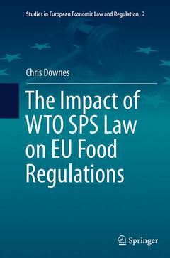Couverture de l'ouvrage The Impact of WTO SPS Law on EU Food Regulations