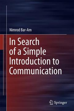 Couverture de l'ouvrage In Search of a Simple Introduction to Communication