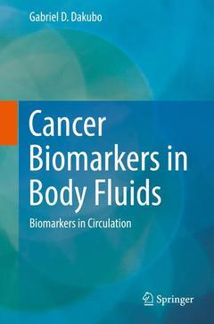 Couverture de l'ouvrage Cancer Biomarkers in Body Fluids