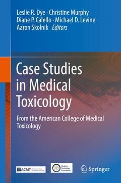 Couverture de l'ouvrage Case Studies in Medical Toxicology