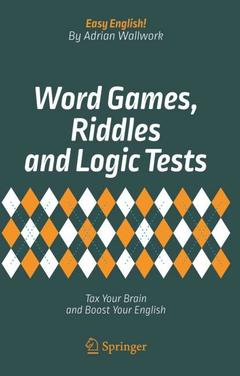 Couverture de l'ouvrage Word Games, Riddles and Logic Tests
