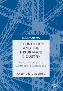 Couverture de l'ouvrage Technology and the Insurance Industry