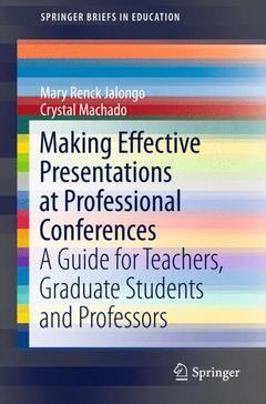 Couverture de l'ouvrage Making Effective Presentations at Professional Conferences